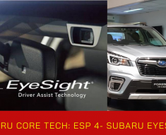 Hệ Thống Hỗ Trợ Người Lái: Subaru Eyesight